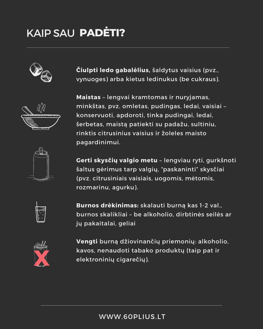 pagalba burnos sausumui mazinti